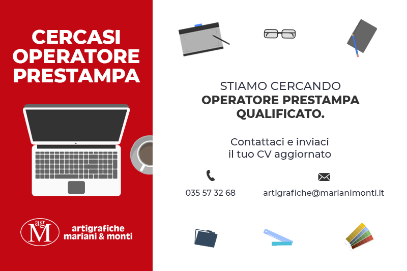Artigrafiche Mariani & Monti - Cercasi Operatore Prestampa Qualificato